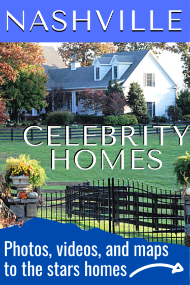 Nashville Celebrities - Photos, videos, and maps to the stars' homes!